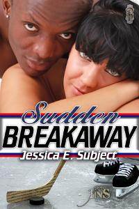Sudden Breakaway
