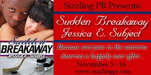 Sudden Breakaway Tour