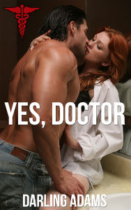 Yes, Doctor
