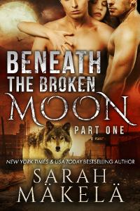 Beneath the Broken Moon