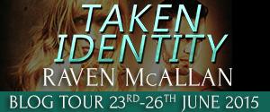 Raven McAllan_Taken Identity_BlogTour_mobile_final