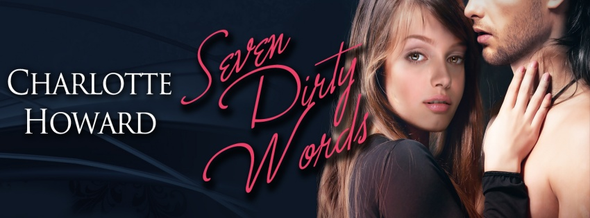 Seven_Dirty_Words_by_Charlotte_Howard_FB_banner