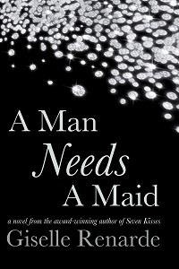 A Man Needs A Maid
