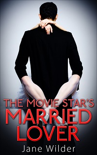 The Movie Star's Married Lover