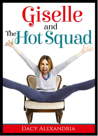 Giselle and the Hot Squad