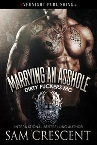 Marrying an Asshole
