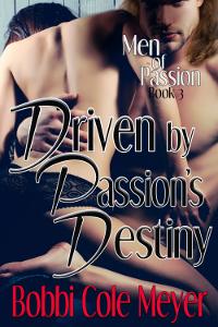 Driven By Passion's Destiny