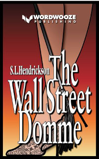 The Wall Street Domme