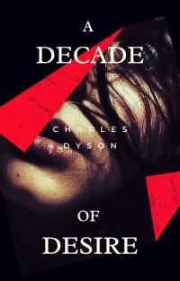A Decade of Desire