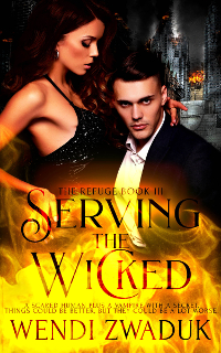 Serving the Wicked